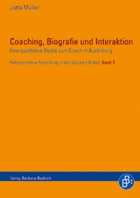 Coaching, Biografie und Interaktion | Müller, 2006 (Cover)