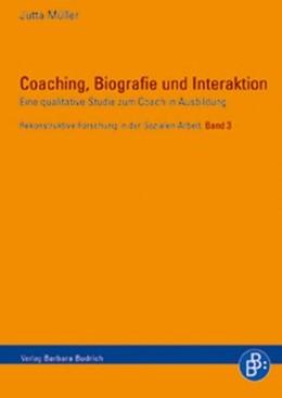 Abbildung von Müller | Coaching, Biografie und Interaktion | 2006 | Eine qualitative Studie zum Co... | 3
