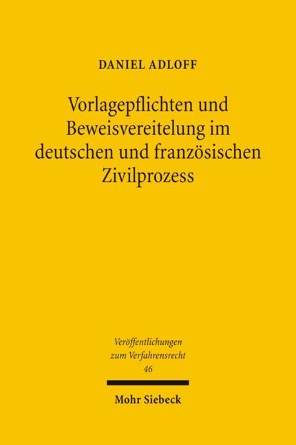 Abbildung von Adloff | Vorlagepflichten und Beweisvereitelung im deutschen und französischen Zivilprozess | 1., Aufl. | 2007