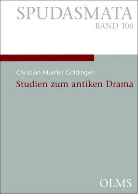 Studien zum antiken Drama | Mueller-Goldingen, 2005 | Buch (Cover)
