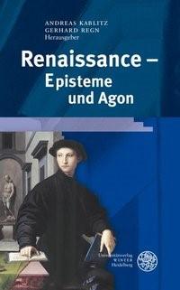 Renaissance - Episteme und Agon | Kablitz / Regn, 2007 | Buch (Cover)