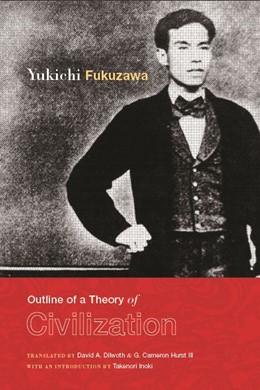 Abbildung von Fukuzawa | An Outline of a Theory of Civilization | 2009
