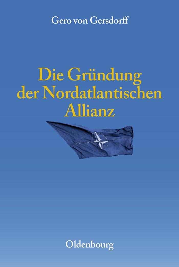 Abbildung von Gersdorff | Die Gründung der Nordatlantischen Allianz | 2009
