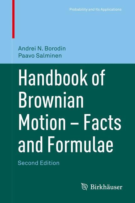 Abbildung von Borodin / Salminen | Handbook of Brownian Motion - Facts and Formulae | 2nd ed. 2002, Corr. 3rd printing 2015 | 2015