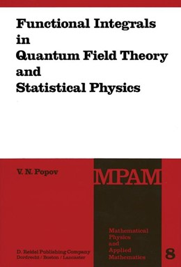 Abbildung von Popov | Functional Integrals in Quantum Field Theory and Statistical Physics | 1983 | 8