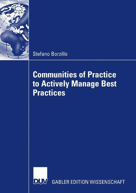 Communities of Practice to Actively Manage Best Practices | Borzillo, 2007 | Buch (Cover)