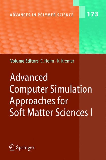 Advanced Computer Simulation Approaches for Soft Matter Sciences I | Holm / Kremer, 2005 | Buch (Cover)