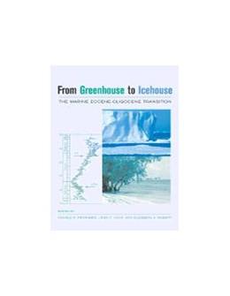 Abbildung von Prothero / Ivany / Nesbitt | From Greenhouse to Icehouse | 2003 | The Marine Eocene-Oligocene Tr...
