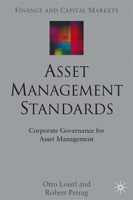 Abbildung von Loistl / Petrag   Asset Management Standards   1. Auflage   2002   beck-shop.de