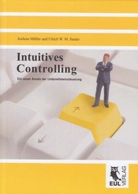 Intuitives Controlling   Müller / Sauter, 2009   Buch (Cover)