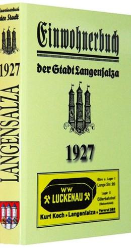 Abbildung von Adreßbuch /Einwohnerbuch der Stadt Langensalza 1927 | Reprint nach dem Original von 1927 | 2007 | Bearbeitet nach amtlichen Unte...