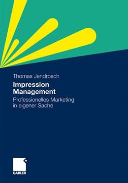 Abbildung von Jendrosch | Impression Management | 2010 | 2010 | Professionelles Marketing in e...