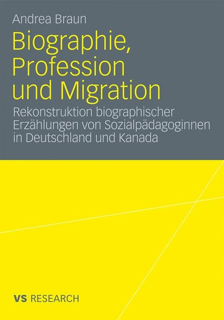 Biographie, Profession und Migration | Braun, 2009 | Buch (Cover)