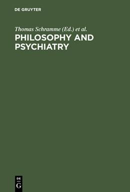 Abbildung von Schramme / Thome | Philosophy and Psychiatry | Reprint 2012 | 2004