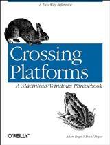Crossing Platforms A Macintosh/Windows Phrasebook | Adam Engst / David Pogue, 1999 | Buch (Cover)
