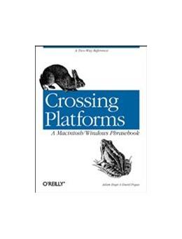 Abbildung von Adam Engst / David Pogue   Crossing Platforms A Macintosh/Windows Phrasebook   1999   A Dictionary for Strangers in ...