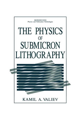 Abbildung von Valiev | The Physics of Submicron Lithography | 1992