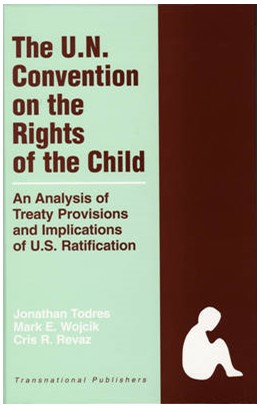 Abbildung von Todres / Wojcik / Revaz | The United Nations Convention on the Rights of the Child: An Analysis of Treaty Provisions and Implications of U.S. Ratification | 2006