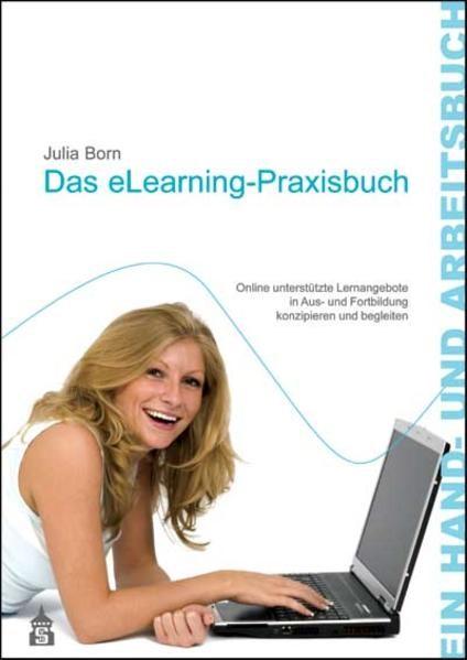 Das eLearning-Praxisbuch | Born | 3. unveränd. Aufl., 2012 (Cover)