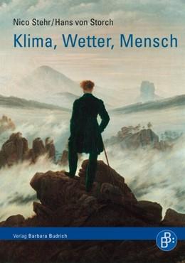 Abbildung von Stehr / von Storch | Klima, Wetter, Mensch | 1. Auflage | 2009 | beck-shop.de