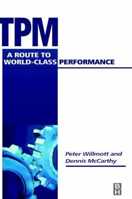 Abbildung von Willmott / McCarthy | TPM - A Route to World Class Performance | 2nd edition | 2000