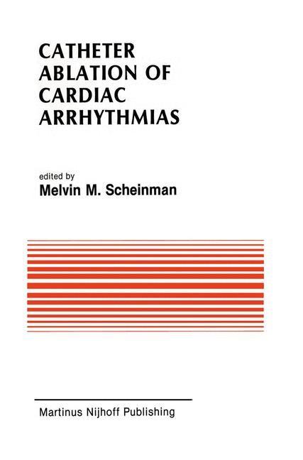 Abbildung von Scheinman | Catheter Ablation of Cardiac Arrhythmias | 1988