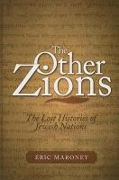 The Other Zions: The Lost Histories of Jewish Nations | Maroney, 2009 | Buch (Cover)