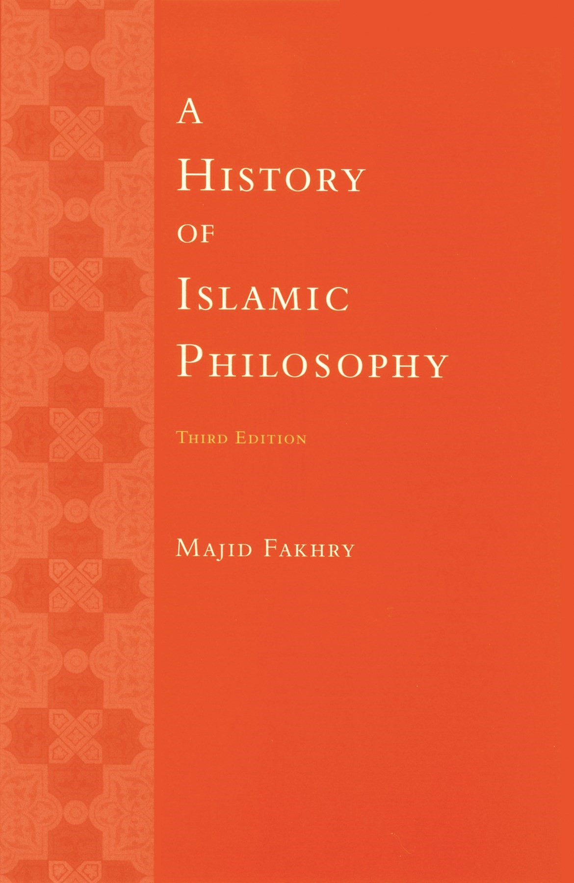 Abbildung von Fakhry | A History of Islamic Philosophy | third edition | 2004