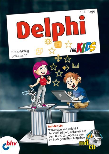 Delphi für Kids | Schumann | 4., überarbeitete Auflage 2009, 2009 | Buch (Cover)