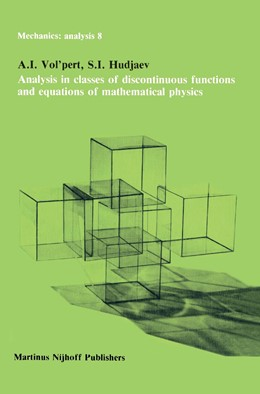 Abbildung von Vol'pert / Hudjaev | Analysis in Classes of Discontinuous Functions and Equations of Mathematical Physics | 1985 | 8