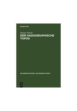 Abbildung von Pratsch | Der hagiographische Topos | Reprint 2012 | 2005 | Griechische Heiligenviten in m... | 6
