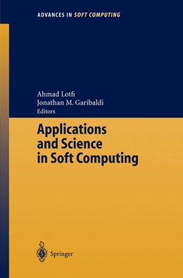 Abbildung von Lotfi / Garibaldi | Applications and Science in Soft Computing | 1. Auflage | 2003 | 24 | beck-shop.de