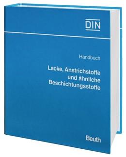 Abbildung von DIN | Handbuch Lacke, Anstrichstoffe und ähnliche Beschichtungsstoffe | Loseblattwerk mit 68. Aktualisierung | 2019