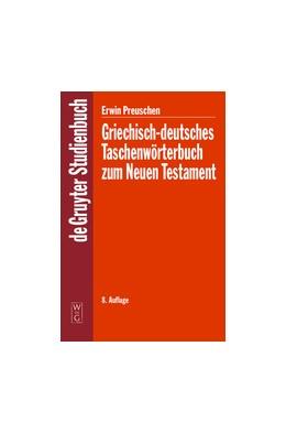 Abbildung von Preuschen   Griechisch-deutsches Taschenwörterbuch zum Neuen Testament   8. durchges. Aufl.   2005