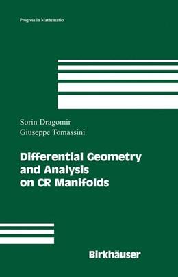 Abbildung von Dragomir / Tomassini | Differential Geometry and Analysis on CR Manifolds | 2006 | 246