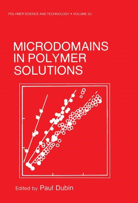 Microdomains in Polymer Solutions | Dubin, 1985 | Buch (Cover)