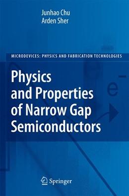 Abbildung von Chu / Sher | Physics and Properties of Narrow Gap Semiconductors | 2007