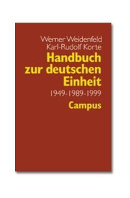 Abbildung von Weidenfeld / Korte | Handbuch zur deutschen Einheit | 1999 | 1949 - 1989 - 1999
