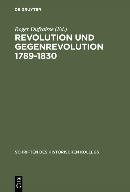 Revolution und Gegenrevolution 1789–1830 | Dufraisse | Reprint 2015, 1991 | Buch (Cover)