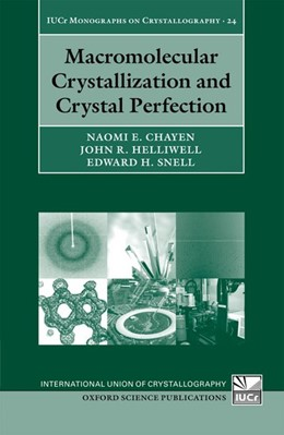 Abbildung von Chayen / Helliwell / Snell | Macromolecular Crystallization and Crystal Perfection | 2010 | 24