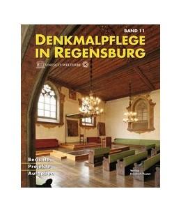 Abbildung von Denkmalpflege in Regensburg | 2009 | Beiträge zur Denkmalpflege in ... | 11