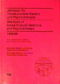 Jahrbuch für Transkulturelle Medizin und Psychotherapie /Yearbook of Cross-Cultural Medicine and Psychotherapy / Mythologie und Heilen - Transkulturelle Perspektiven /Mythology and Healing - Cross-Cultural Perspectives | Kalweit / Krippner / Andritzky, 1996 | Buch (Cover)