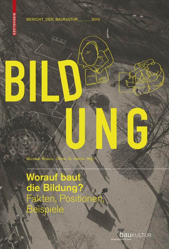 Worauf baut die Bildung? | Braum / Hamm, 2010 | Buch (Cover)