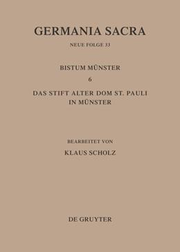 Abbildung von Scholz | Die Bistümer der Kirchenprovinz Köln. Das Bistum Münster 6. Das Stift Alter Dom St. Pauli in Münster | 1. Auflage | 1995 | beck-shop.de