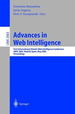 Abbildung von Menasalvas / Segovia / Szczepaniak | Advances in Web Intelligence | 2003 | First International Atlantic W...