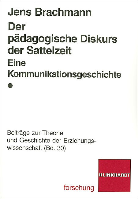 Der pädagogische Diskurs der Sattelzeit | Brachmann, 2008 | Buch (Cover)