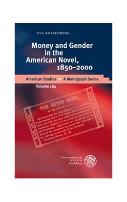 Abbildung von Boesenberg | Money and Gender in the American Novel, 1850-2000 | 2010 | 184