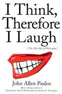 Abbildung von Paulos | I Think, Therefore I Laugh | revised edition | 2000