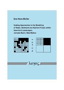 Abbildung von Müller | Scaling Approaches to the Modelling of Water, Sediment and Nutrient Fluxes within Semi-Arid Landscapes, Jornada Basin, New Mexico | 2007