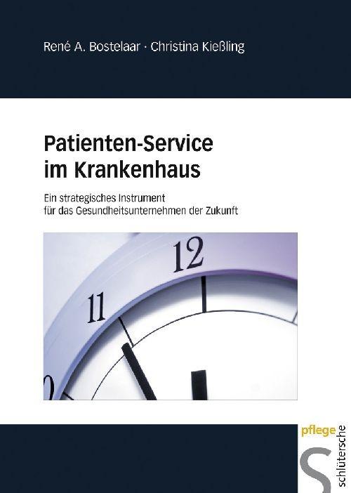 Patienten-Service im Krankenhaus | Bostelaar / Kießling, 2010 | Buch (Cover)